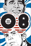08: A Graphic Diary of the Campaign Trail, Crowley, Michael & Goldman, Dan