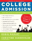 College Admission: From Application to Acceptance, Step by Step, Mamlet, Robin & VanDeVelde, Christine