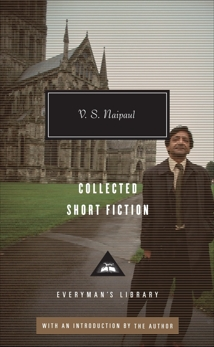 Collected Short Fiction, Naipaul, V. S.