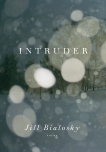 Intruder, Bialosky, Jill