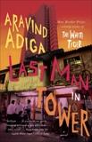Last Man in Tower, Adiga, Aravind