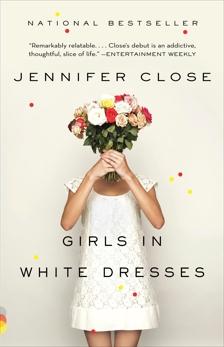 Girls in White Dresses, Close, Jennifer