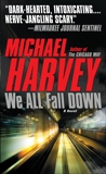 We All Fall Down, Harvey, Michael