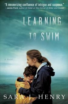 Learning to Swim: A Novel, Henry, Sara J.