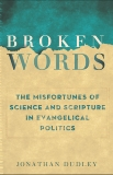 Broken Words: The Abuse of Science and Faith in American Politics, Dudley, Jonathan