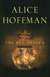 The Red Garden: A Novel, Hoffman, Alice