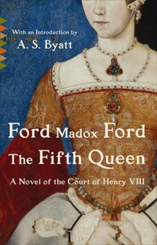The Fifth Queen, Ford, Ford Madox