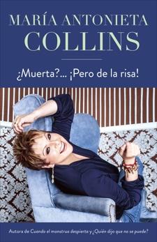 ¿Muerta?... ¡Pero de la risa!, Collins, Maria Antonieta