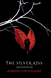 The Silver Kiss, Klause, Annette Curtis