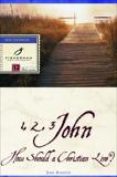 1, 2, 3 John: How Should a Christian Live?, Brestin, Dee
