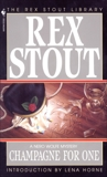 Champagne for One, Stout, Rex