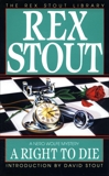A Right to Die, Stout, Rex