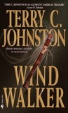 Wind Walker: A Novel, Johnston, Terry C.