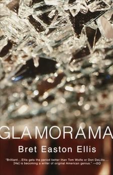 Glamorama, Ellis, Bret Easton