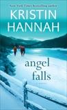 Angel Falls: A Novel, Hannah, Kristin