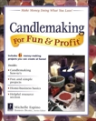 Candlemaking for Fun & Profit, Espino, Michelle