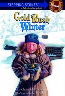 Gold Rush Winter, Murphy, Claire Rudolf