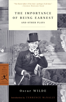 The Importance of Being Earnest: And Other Plays, Wilde, Oscar & McNally, Terrence (INT)