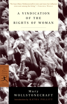 A Vindication of the Rights of Woman: with Strictures on Political and Moral Subjects, Wollstonecraft, Mary