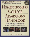 Homeschoolers' College Admissions Handbook: Preparing 12- to 18-Year-Olds for Success in the College of Their Choice, Cohen, Cafi