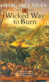 A Wicked Way to Burn, Miles, Margaret