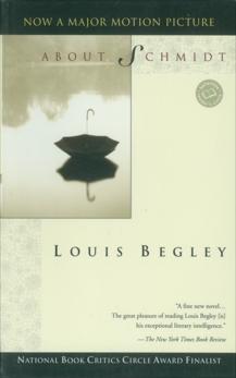 About Schmidt: A Novel, Begley, Louis