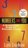 Numbers and You: A Numerology Guide for Everyday Living, Strayhorn, Lloyd