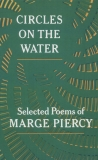 Circles on the Water, Piercy, Marge