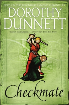 Checkmate: Book Six in the Legendary Lymond Chronicles, Dunnett, Dorothy