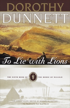 To Lie with Lions: Book Six of The House of Niccolo, Dunnett, Dorothy
