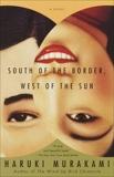 South of the Border, West of the Sun: A Novel, Murakami, Haruki & Gabriel, Philip (TRN)