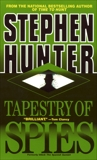 Tapestry of Spies, Hunter, Stephen