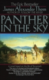 Panther in the Sky: A Novel based on the life of Tecumseh, Thom, James Alexander