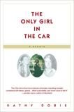 The Only Girl in the Car: A Memoir, Dobie, Kathy