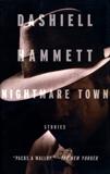 Nightmare Town: Stories, Hammett, Dashiell