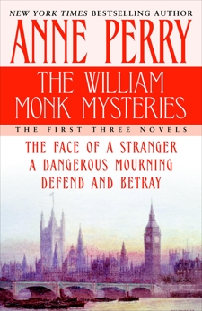 The William Monk Mysteries: The First Three Novels, Perry, Anne