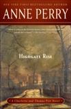 Highgate Rise: A Charlotte and Thomas Pitt Novel, Perry, Anne