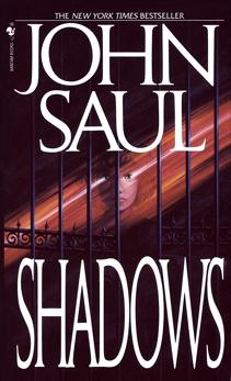 Shadows: A Novel, Saul, John