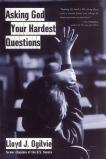 Asking God Your Hardest Questions, Ogilvie, Lloyd John