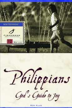 Philippians: God's Guide to Joy, Klug, Ronald