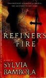 Refiner's Fire, Bambola, Sylvia