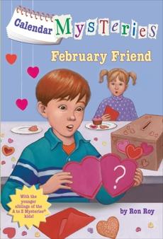 Calendar Mysteries #2: February Friend, Roy, Ron