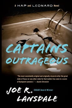 Captains Outrageous: A Hap and Leonard Novel (6), Lansdale, Joe R.