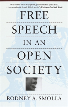 Free Speech in an Open Society, Smolla, Rodney A.