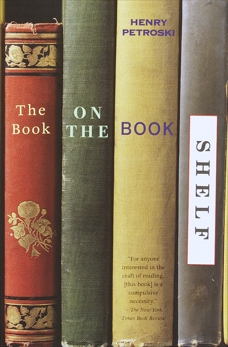 The Book on the Bookshelf, Petroski, Henry