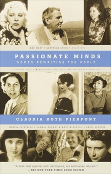 Passionate Minds: Women Rewriting the World, Pierpont, Claudia Roth