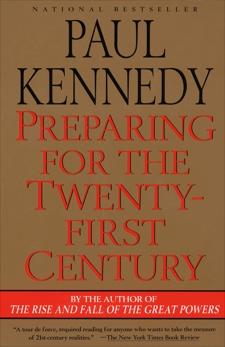 Preparing for the Twenty-First Century, Kennedy, Paul