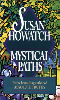 Mystical Paths, Howatch, Susan