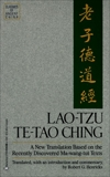 Lao-Tzu: Te-Tao Ching: A New Translation Based on the Recently Discovered Ma-wang tui Texts, Henricks, Robert G.