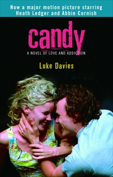 Candy: A Novel of Love and Addiction, Davies, Luke
